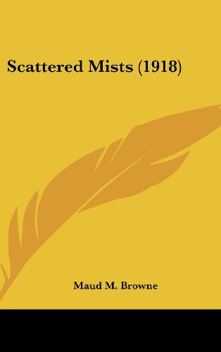 Scattered Mists (1918)