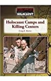 img - for Holocaust Camps and Killing Centers (Understanding the Holocaust) book / textbook / text book