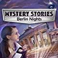 Mystery Stories Berlin Nights Download by Cerasus Media