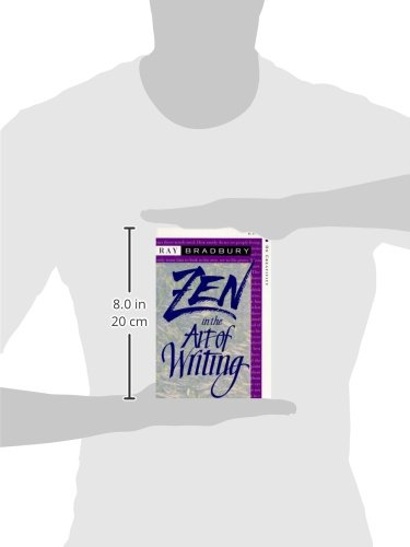 an analysis of the ideas of ray bradbury in the stages of writing in zen in the art of writing and i Happiness essay examples an analysis of the ideas of ray bradbury in the stages of writing in zen in the art of writing and its comparison to my experience and.