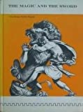 img - for Magic and the Sword: the greek myths retold book / textbook / text book