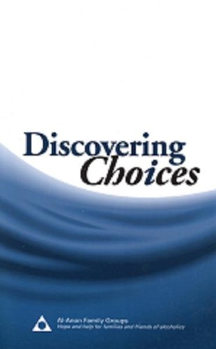 Discovering Choices : Our Recovery in Relationships: Al-Anon Family Groups: 9780981501734: Amazon.com: Books