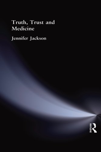 Truth, Trust and Medicine
