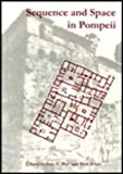 img - for Sequence and Space in Pompeii (Oxbow Monographs) book / textbook / text book
