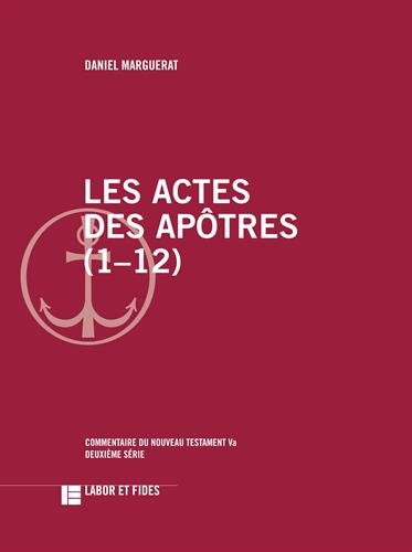 Les actes des apôtres (1-12)