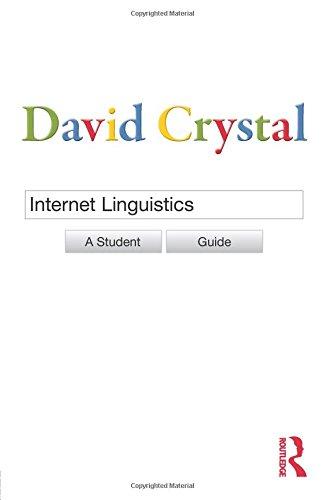 Internet Linguistics: A Student Guide