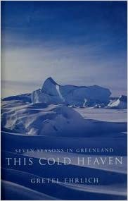Seven Seasons in Greenland - This Cold Heaven