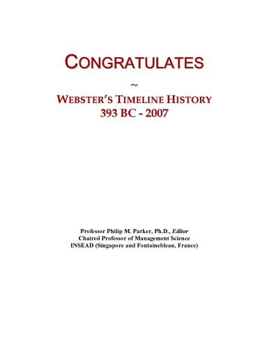 Congratulates: Webster's Timeline History, 393 BC - 2007