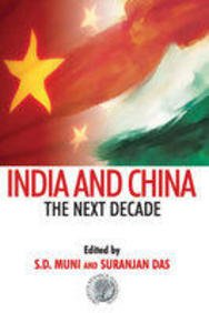 India And China: The Next Decade