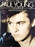 The Paul Young songbook: Including songs from the top selling albums 'No parlez' and 'The secret of association'