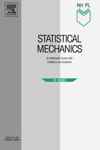 Statistical Mechanics (North-Holland Personal Library)