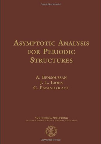 Asymptotic Analysis for Periodic Structures (AMS Chelsea Publishing)