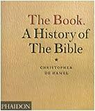 echange, troc Christopher De Hamel - The Book : A History of the Bible, paperback , édition en langue anglaise