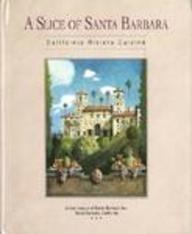 Slice of Santa Barbara: California Rivera Cuisine