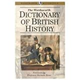 The Wordsworth Dictionary of British History (0788191381) by J.P. Kenyon