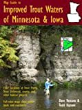 Map Guide To Improved Trout Waters Of Minnesota & Iowa