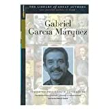 Gabriel Garcia Marquez: His Life and Works (Library of Great Authors Sparknotes) (1586638378) by Stanley P. Baldwin