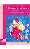 El Cartero De Los Suenos/ the Dream Postman (Spanish Edition)