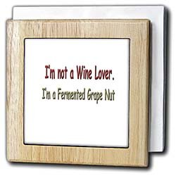 Funny Quotes And Sayings - I m not a Wine Lover I m a Fermented Grape ...
