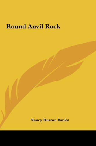 Round Anvil Rock
