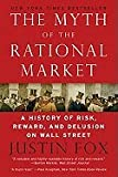 img - for Myth of the Rational Market (11) by Fox, Justin [Paperback (2011)] book / textbook / text book