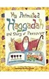 img - for My Animated Haggadah and Story for Children by Rony Oren (1987-03-01) book / textbook / text book