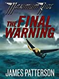 The Final Warning (Maximum Ride (Thorndike Press))