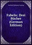 Fabeln: Drei B�cher (German Edition)