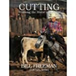 Cutting: Training the Horse and Rider