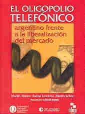 oligopolio-telefonico-argentino-frente-a-la-liberacion-del-mercado