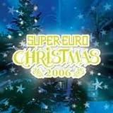 スーパー・ユーロ・クリスマス 2006