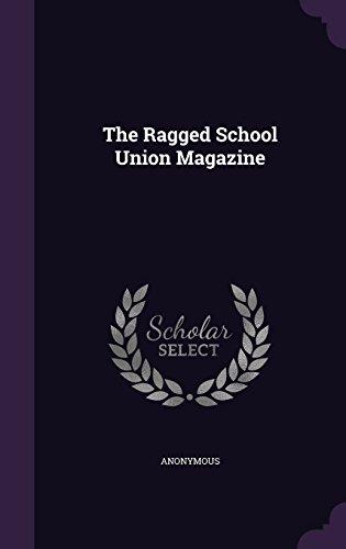 The Ragged School Union Magazine