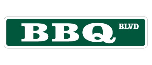 Bbq Street Sign New Barbeque Lover Grill Sauce Gift