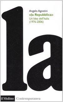 Cover La Repubblica. Un'idea dell'Italia (1976-2006)