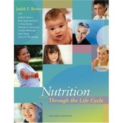 Nutrition Through The Life Cycle - 2Nd (Second) Edition (2005)