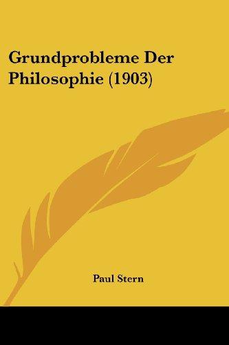 Grundprobleme Der Philosophie (1903)