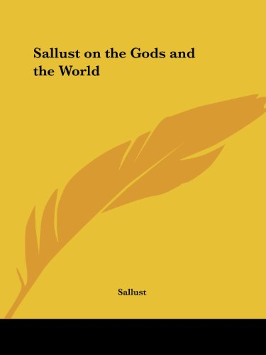 Sallust on the Gods and the World