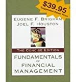 Fundamentals of Financial Management: Concise Edition (003015958X) by Brigham