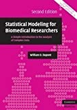 img - for Statistical Modeling for Biomedical Researchers: A Simple Introduction to the Analysis of Complex Data (Cambridge Medicine) 2nd (second) Edition by Dupont, William D. [2009] book / textbook / text book
