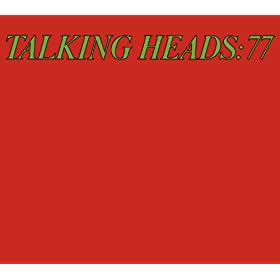 Talking Heads 77 [w/Bonus Tracks]