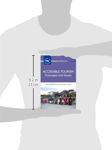 Accessible Tourism: Concepts and Issues (Aspects of Tourism)