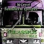 Sixteen Great Southern Gospel Classics:…