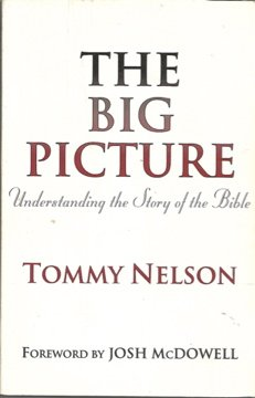 The Big Picture: Understanding the Story of the Bible