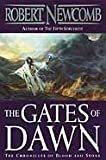 img - for The Gates of Dawn (Chronicles of Blood and Stone) book / textbook / text book