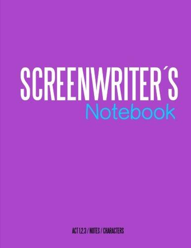 Screenwriters Notebook: Cinema notebooks for cinema artists