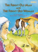 The Funny Old Man and Funny Old Woman