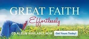 Great Faith Effortlessly