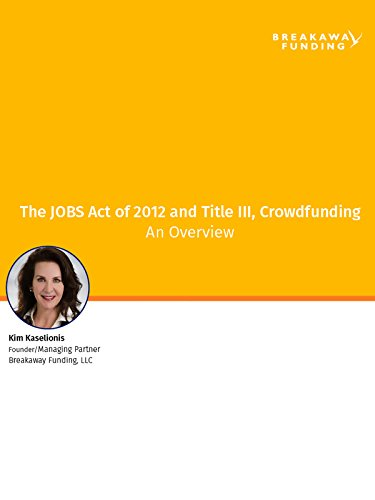 The JOBS Act Title III an Overview - Breakaway Funding