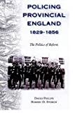 img - for Policing Provincial England, 1829-1856 book / textbook / text book