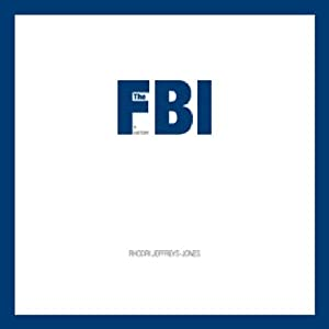 The FBI: A History Audiobook